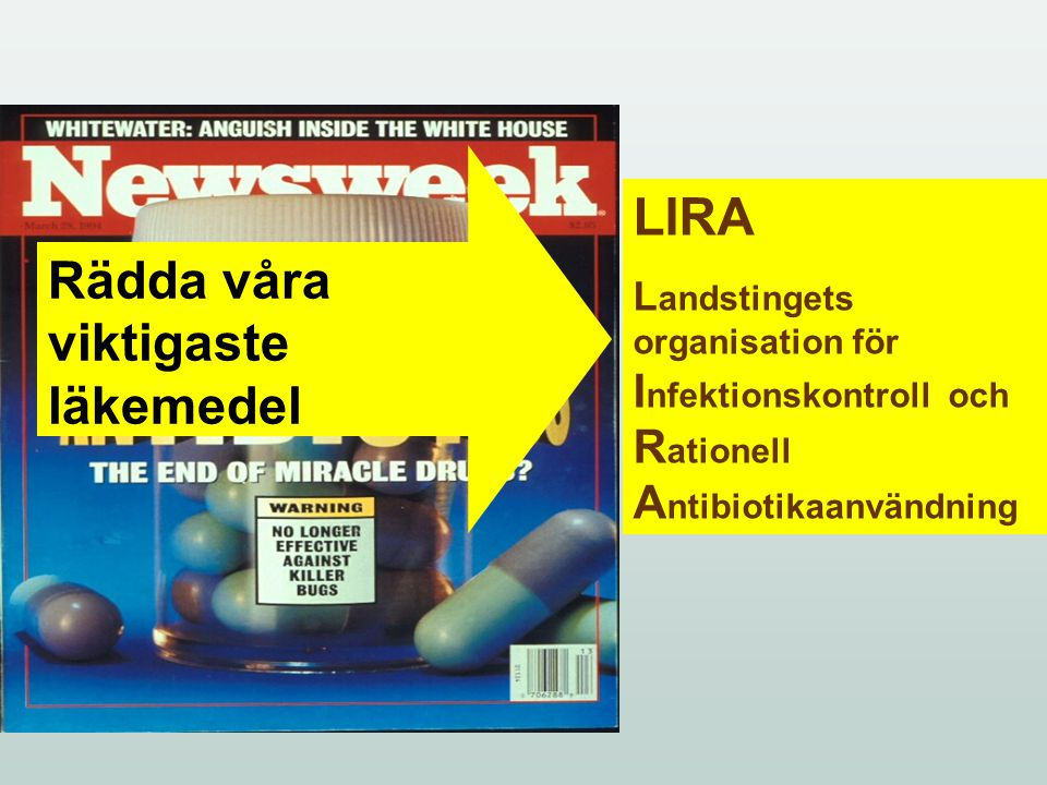 Rädda våra viktigaste läkemedel LIRA