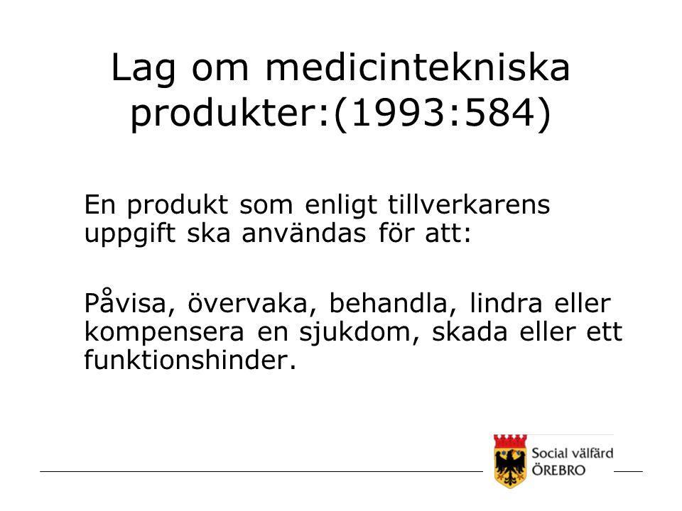 Lag om medicintekniska produkter:(1993:584)
