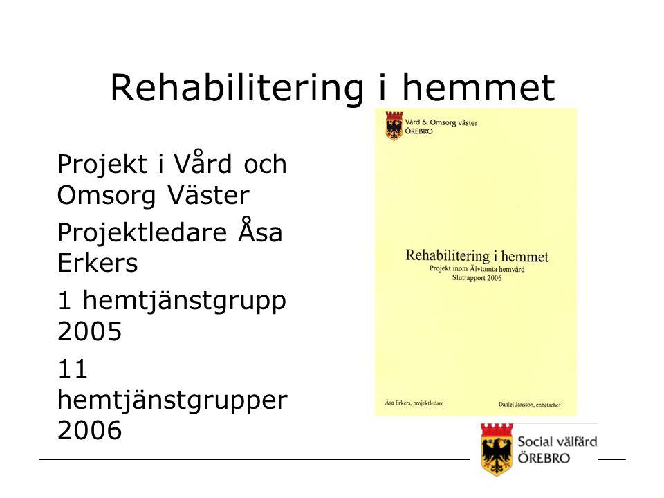 Rehabilitering i hemmet