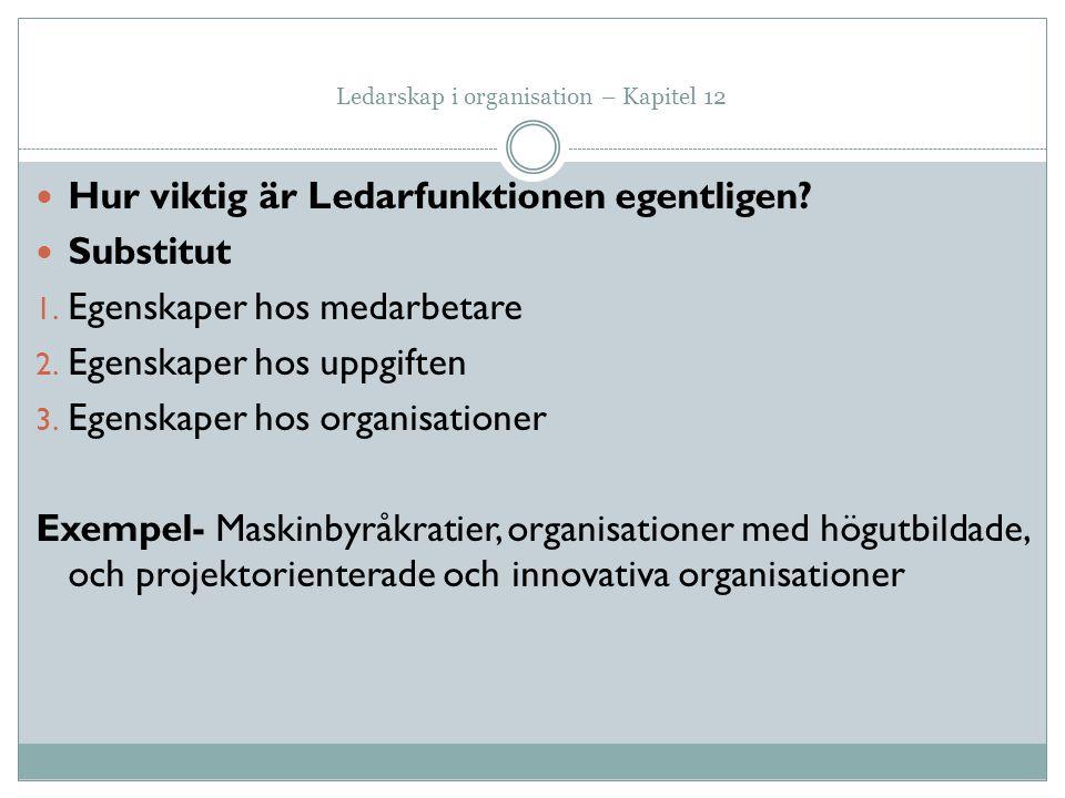 Ledarskap i organisation – Kapitel 12