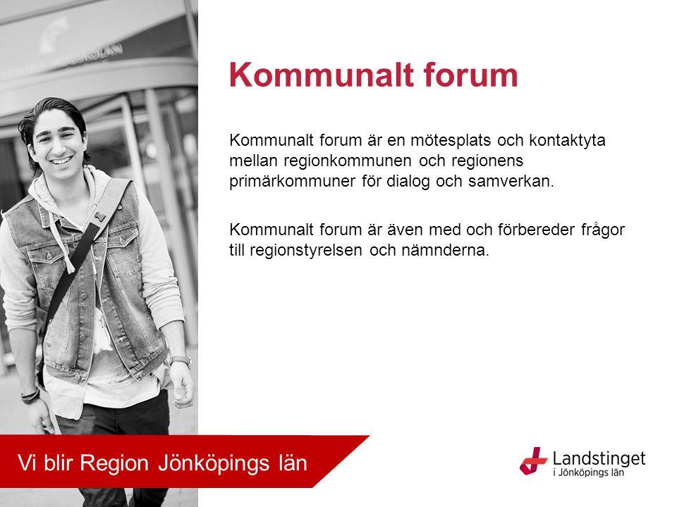 Kommunalt forum Vi blir Region Jönköpings län