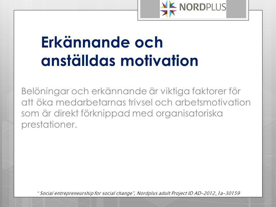 Erkännande och anställdas motivation