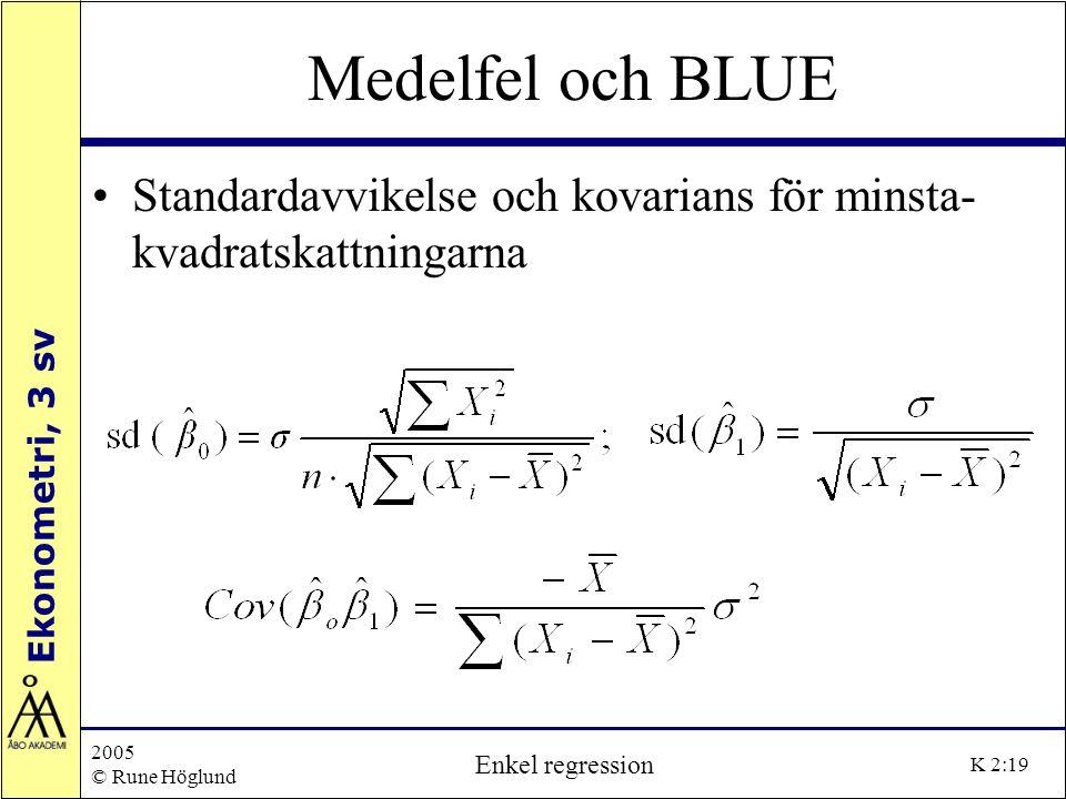 Medelfel och BLUE Standardavvikelse och kovarians för minsta-kvadratskattningarna. 2005. © Rune Höglund.