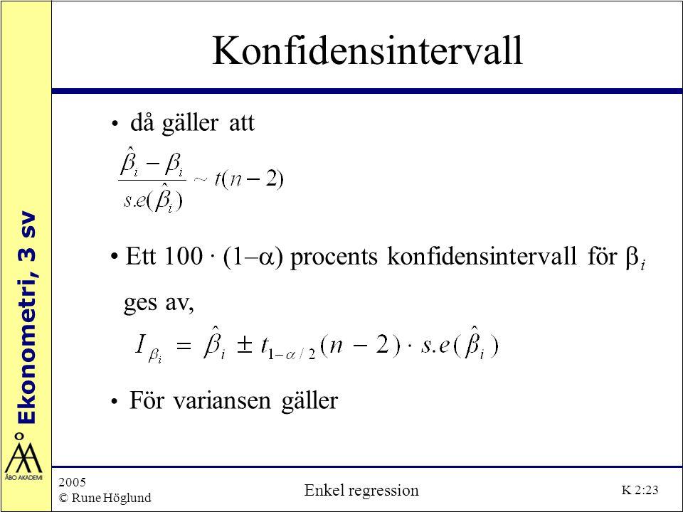 Konfidensintervall Ett 100 · (1–a) procents konfidensintervall för bi