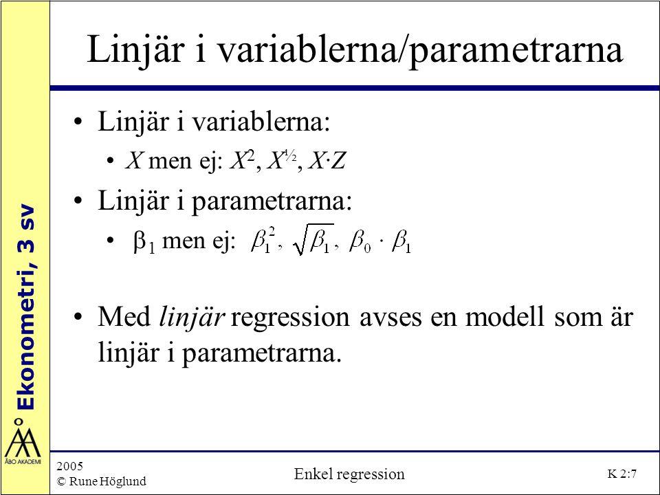 Linjär i variablerna/parametrarna