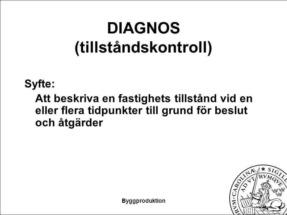 DIAGNOS (tillståndskontroll)
