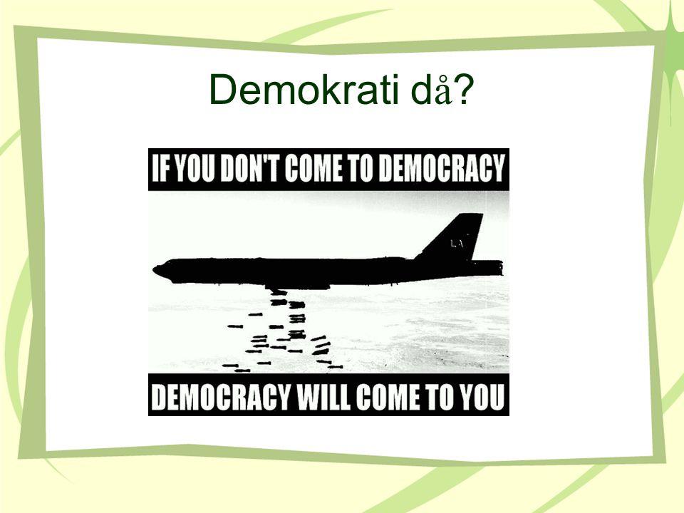 Demokrati då
