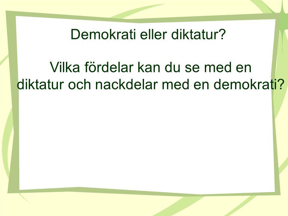 Demokrati eller diktatur