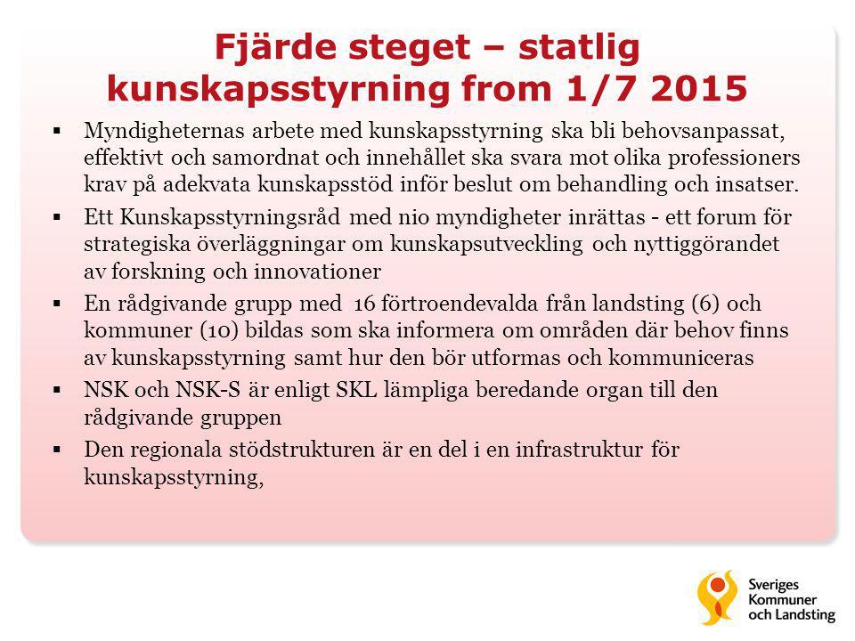 Fjärde steget – statlig kunskapsstyrning from 1/7 2015