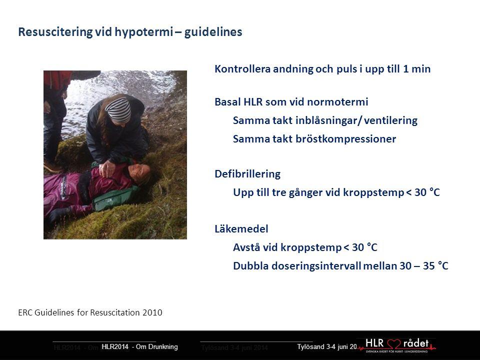 Resuscitering vid hypotermi – guidelines
