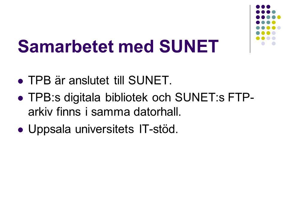Samarbetet med SUNET TPB är anslutet till SUNET.