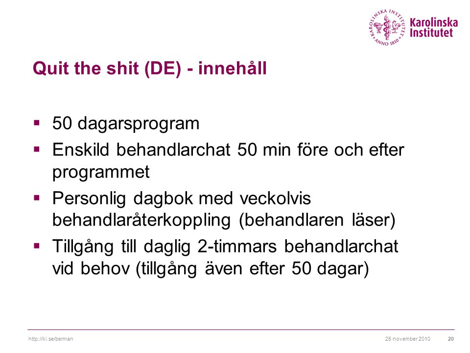 Quit the shit (DE) - innehåll