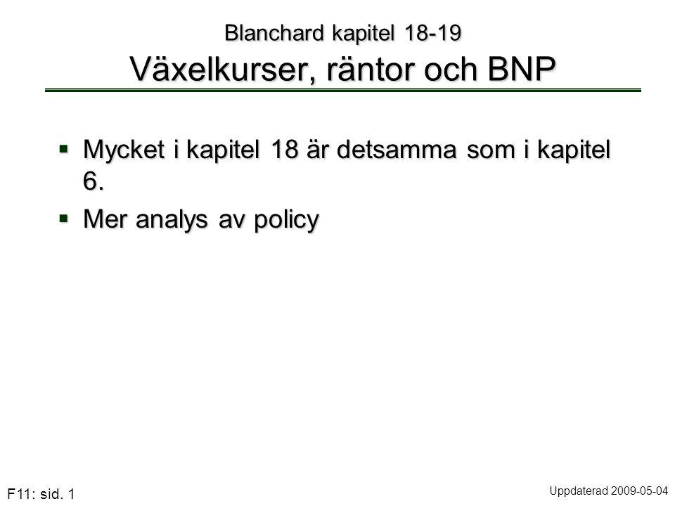 Blanchard kapitel 18-19 Växelkurser, räntor och BNP