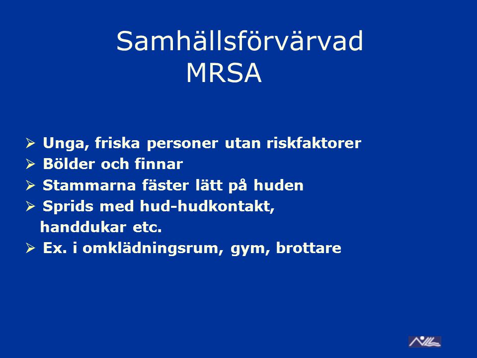 Samhällsförvärvad MRSA