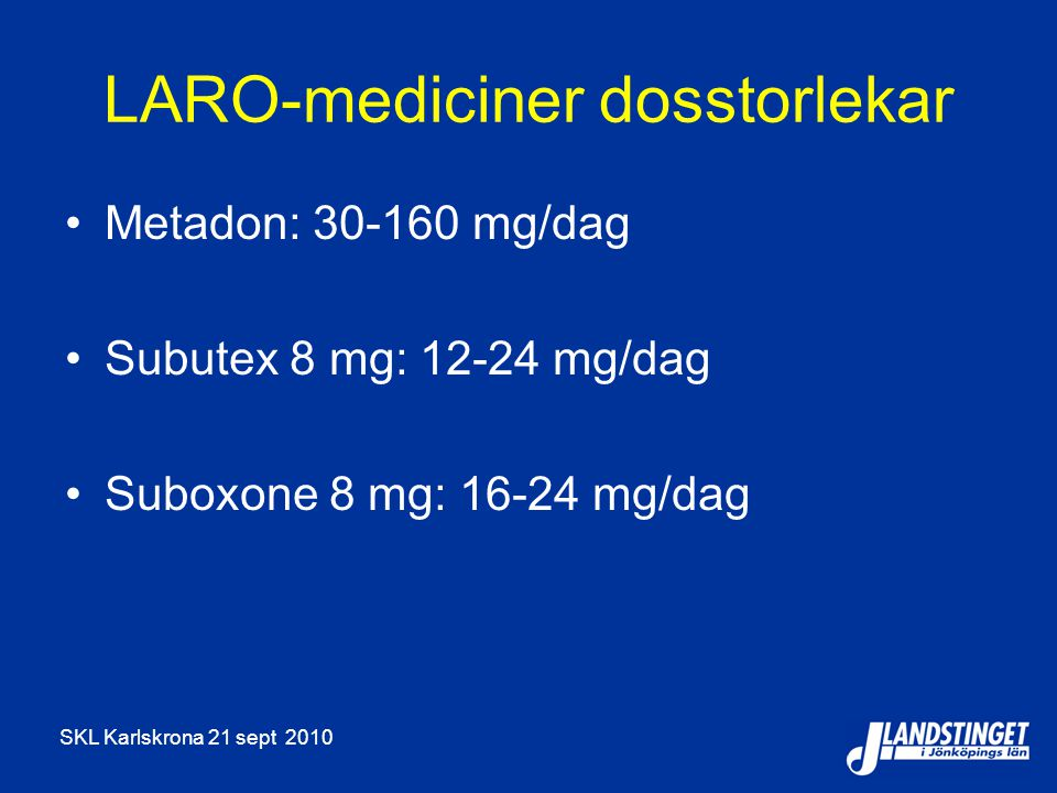 LARO-mediciner dosstorlekar