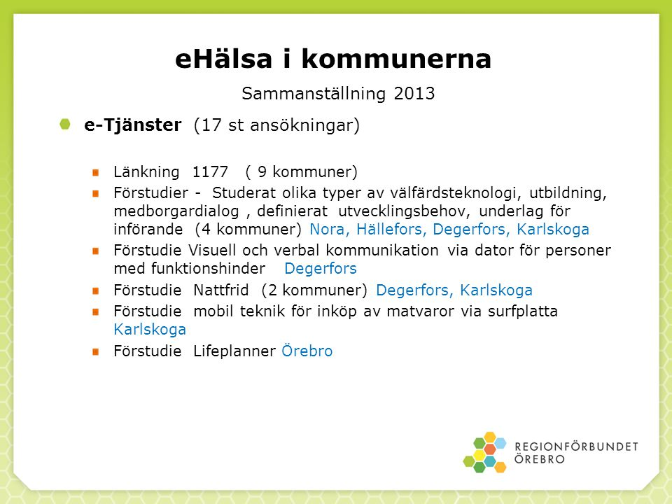 eHälsa i kommunerna Sammanställning 2013
