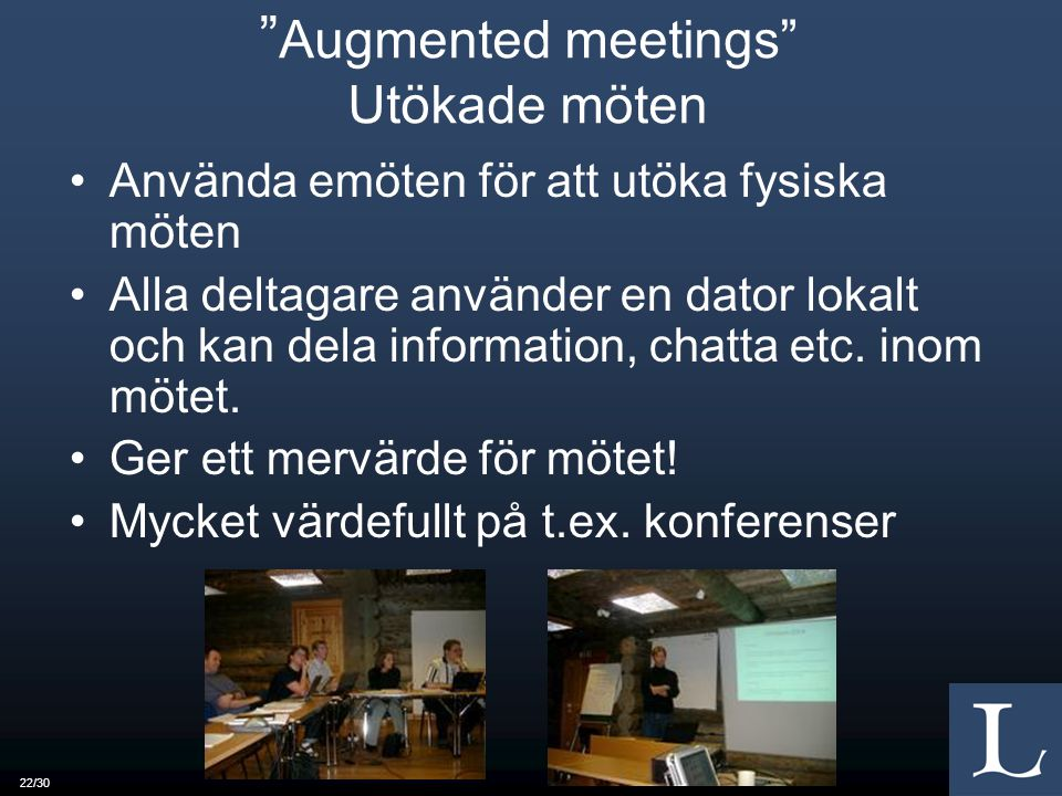 Augmented meetings Utökade möten