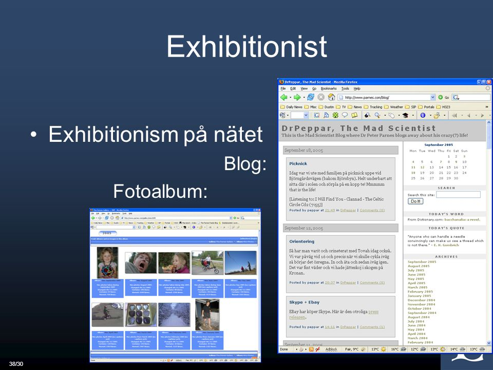 Exhibitionist Exhibitionism på nätet Blog: Fotoalbum: