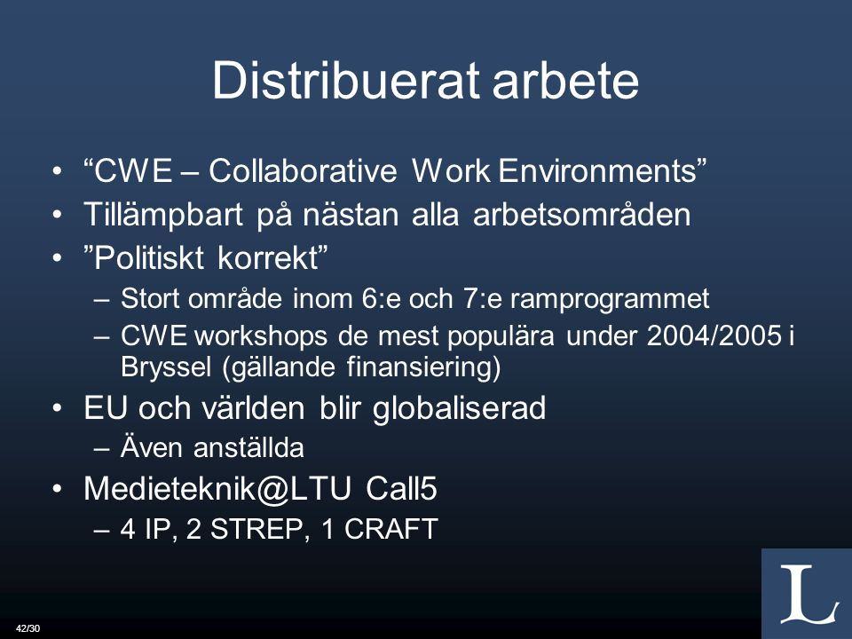 Distribuerat arbete CWE – Collaborative Work Environments