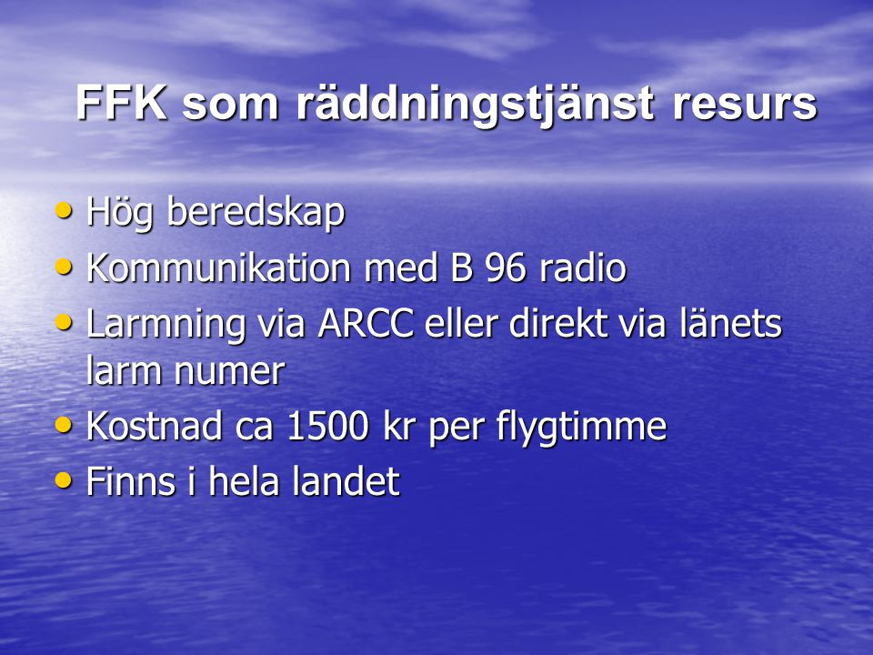 FFK som räddningstjänst resurs