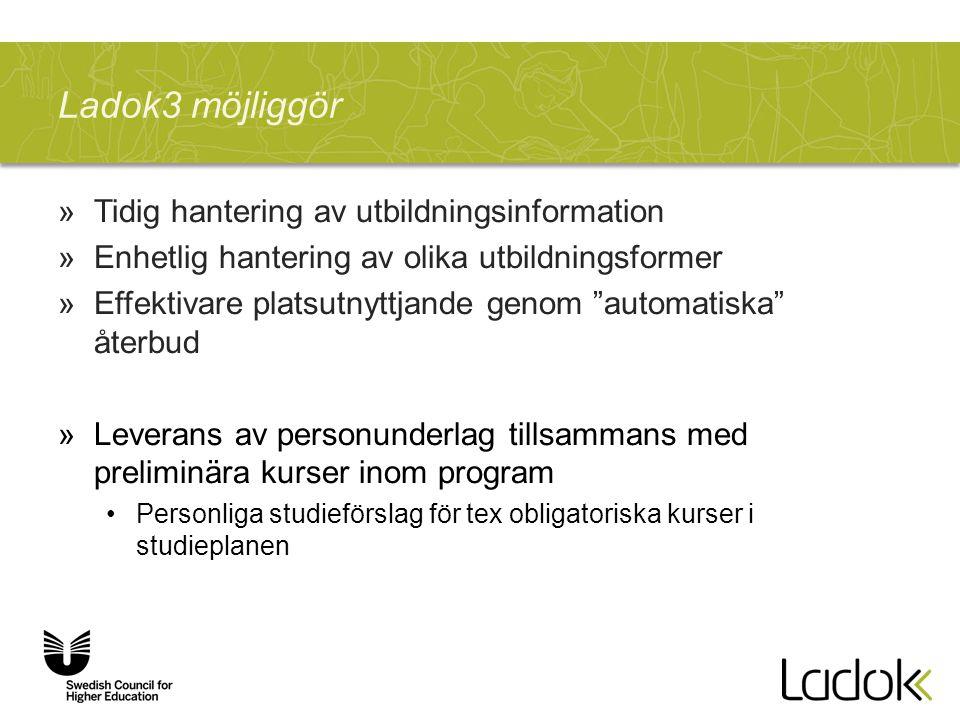Ladok3 möjliggör Tidig hantering av utbildningsinformation
