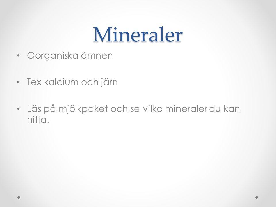Mineraler Oorganiska ämnen Tex kalcium och järn