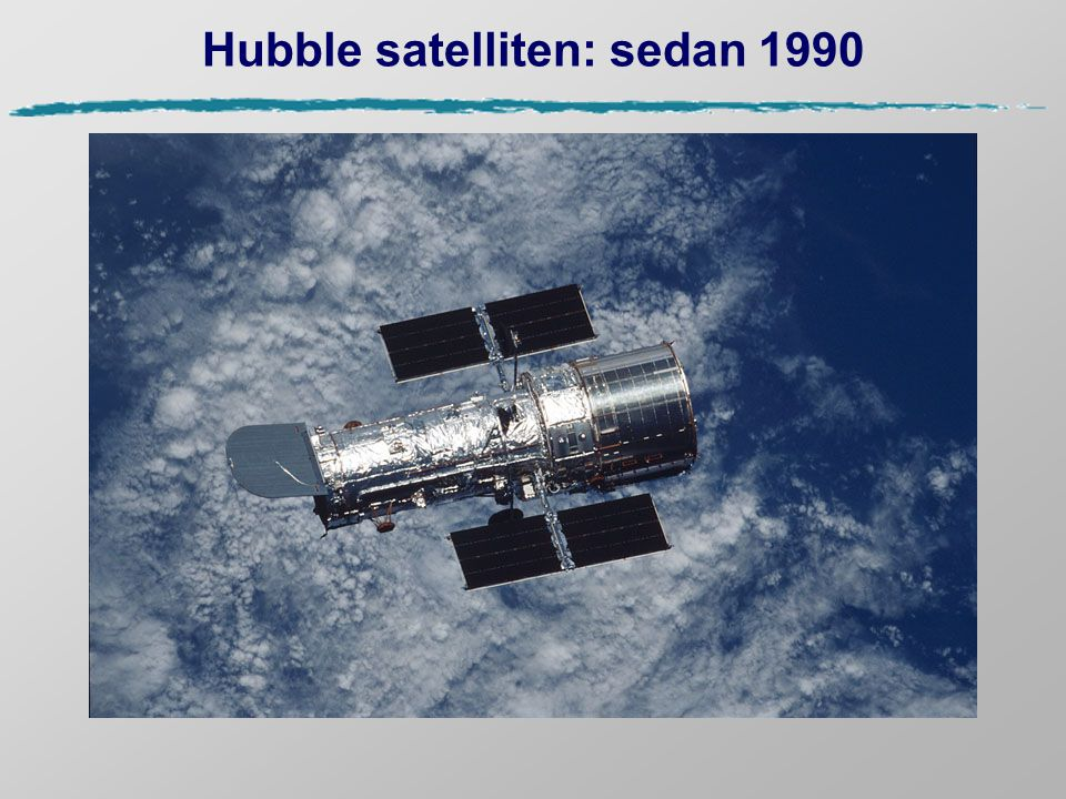 Hubble satelliten: sedan 1990