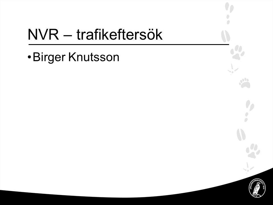 NVR – trafikeftersök Birger Knutsson