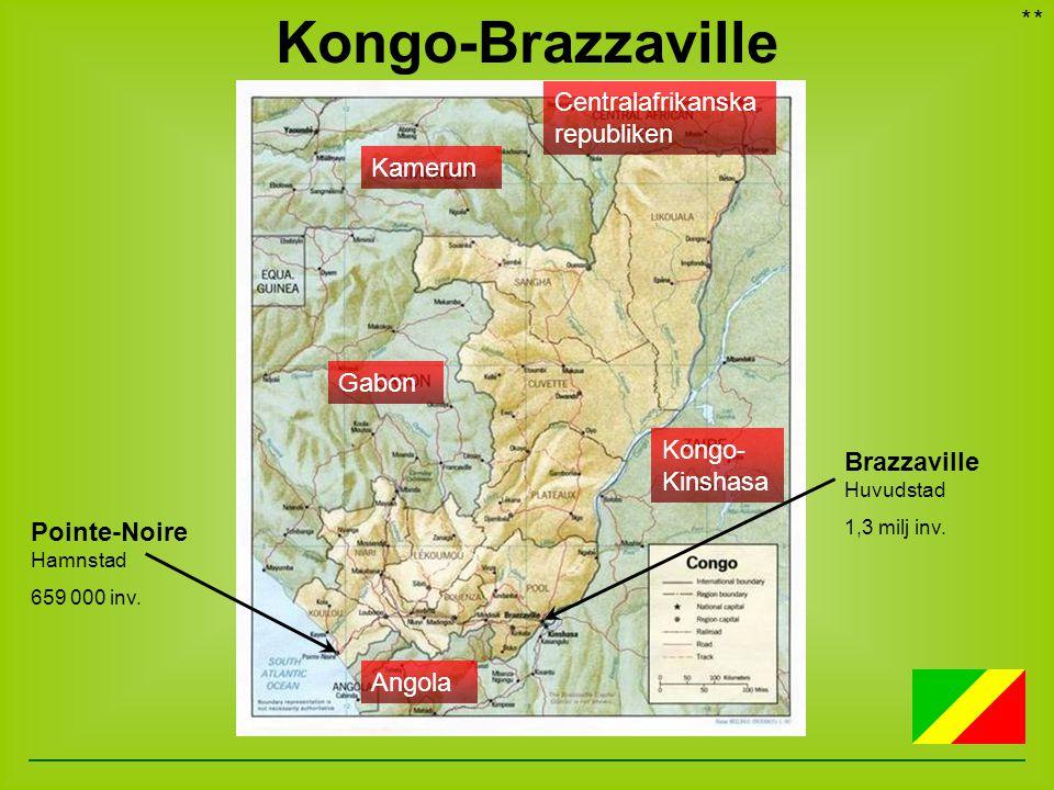 Kongo-Brazzaville Afrika * * Centralafrikanska republiken Kamerun