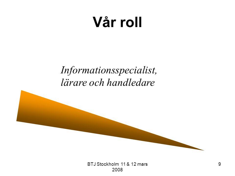 Vår roll Informationsspecialist, lärare och handledare