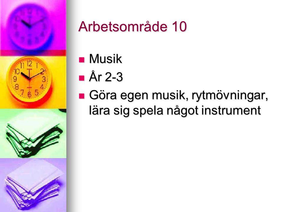 Arbetsområde 10 Musik År 2-3