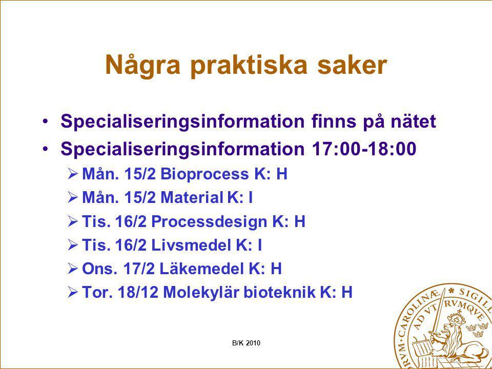 Några praktiska saker Specialiseringsinformation finns på nätet