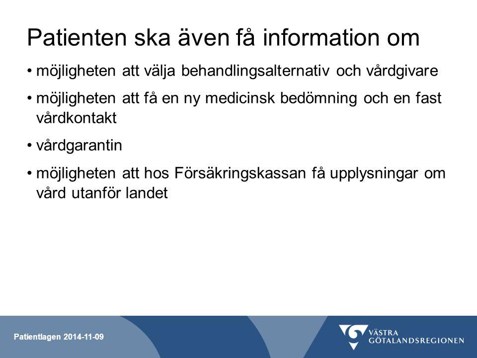 Patienten ska även få information om