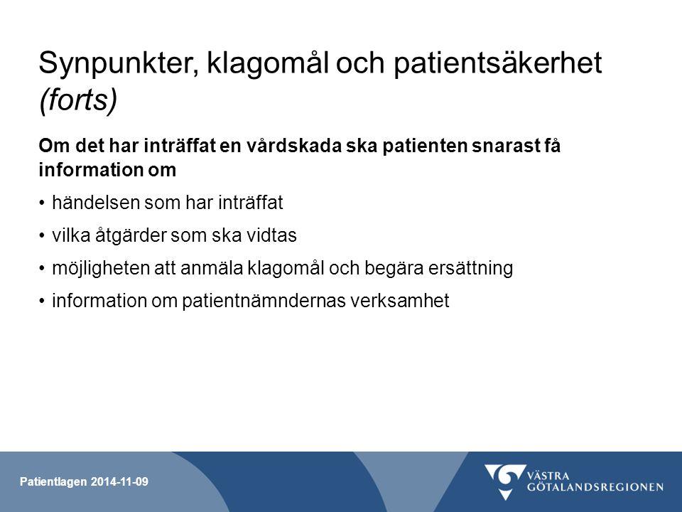 Synpunkter, klagomål och patientsäkerhet (forts)