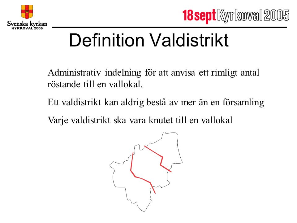 Definition Valdistrikt