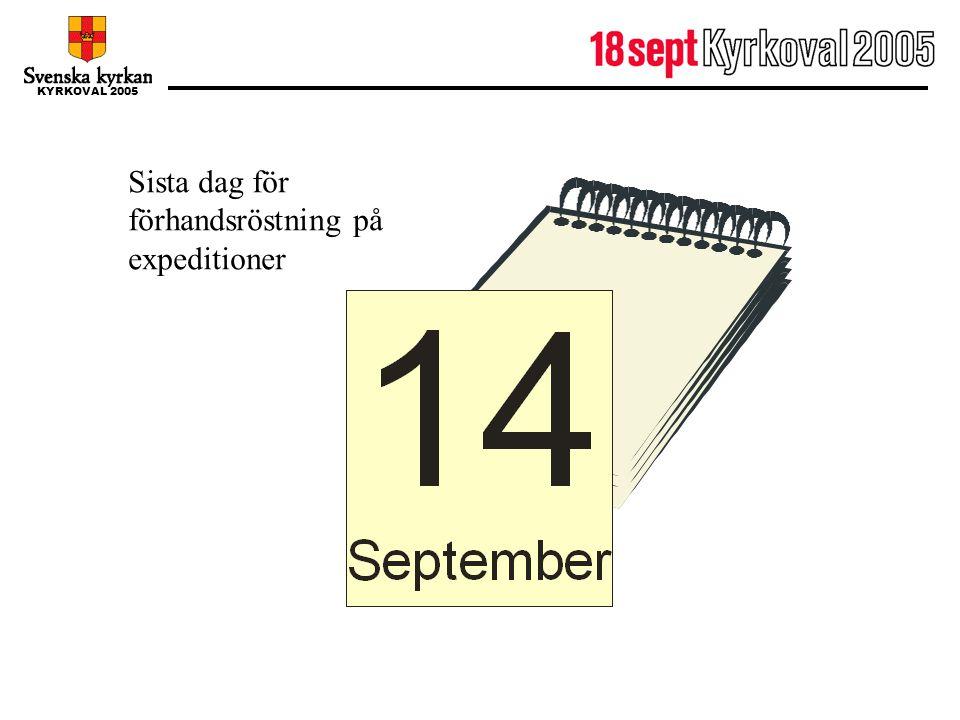 14 september Sista dag för förhandsröstning på expeditioner