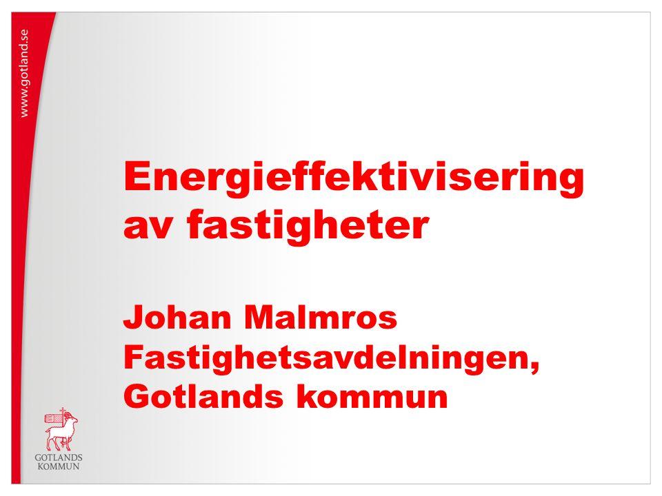 Energieffektivisering av fastigheter
