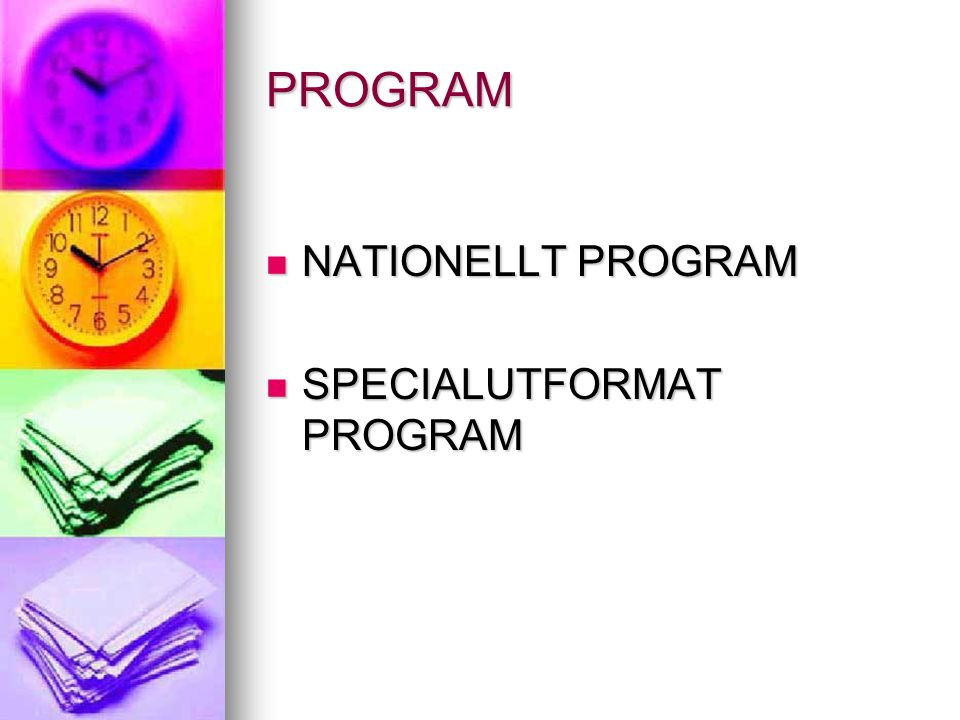 PROGRAM NATIONELLT PROGRAM SPECIALUTFORMAT PROGRAM