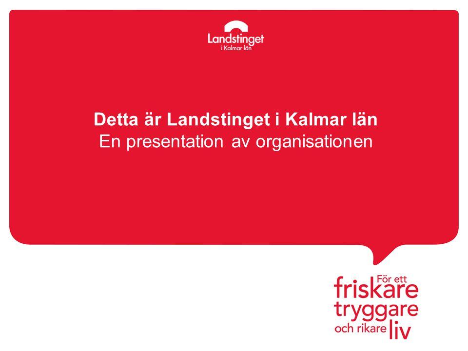 Detta är Landstinget i Kalmar län