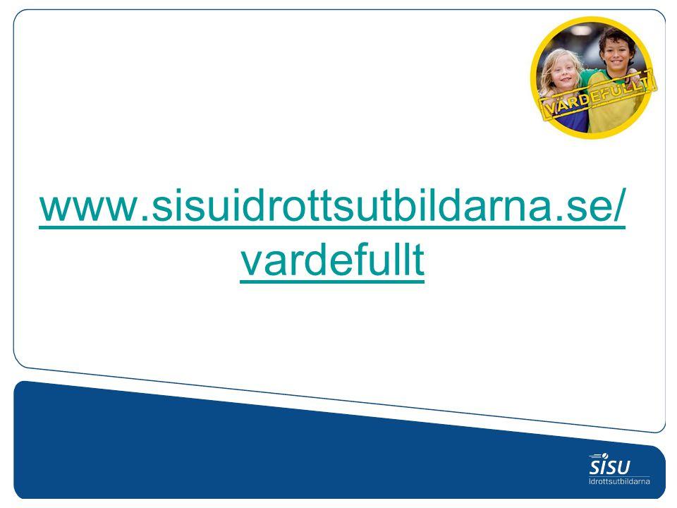 www.sisuidrottsutbildarna.se/vardefullt
