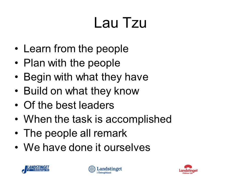Lau Tzu Learn from the people Plan with the people