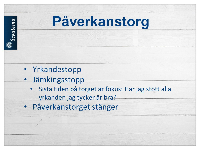 Påverkanstorg Yrkandestopp Jämkingsstopp Påverkanstorget stänger