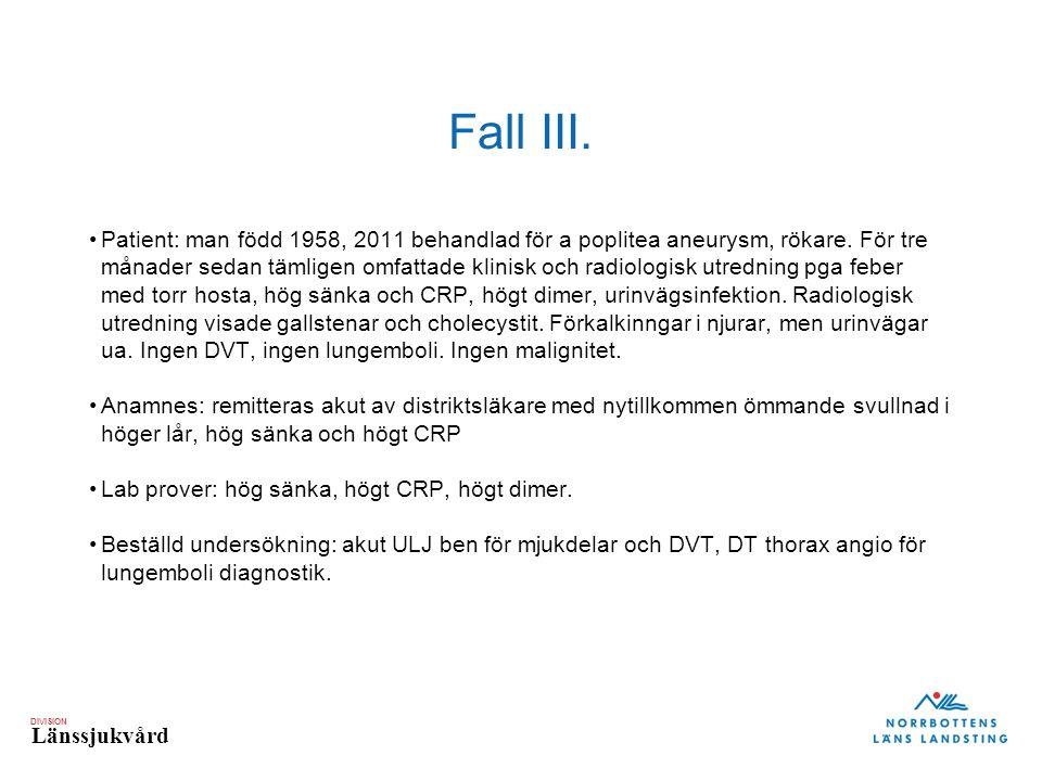 Fall III.
