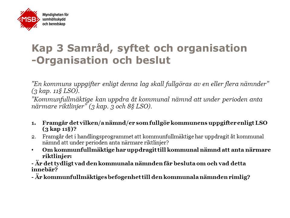 Kap 3 Samråd, syftet och organisation -Organisation och beslut