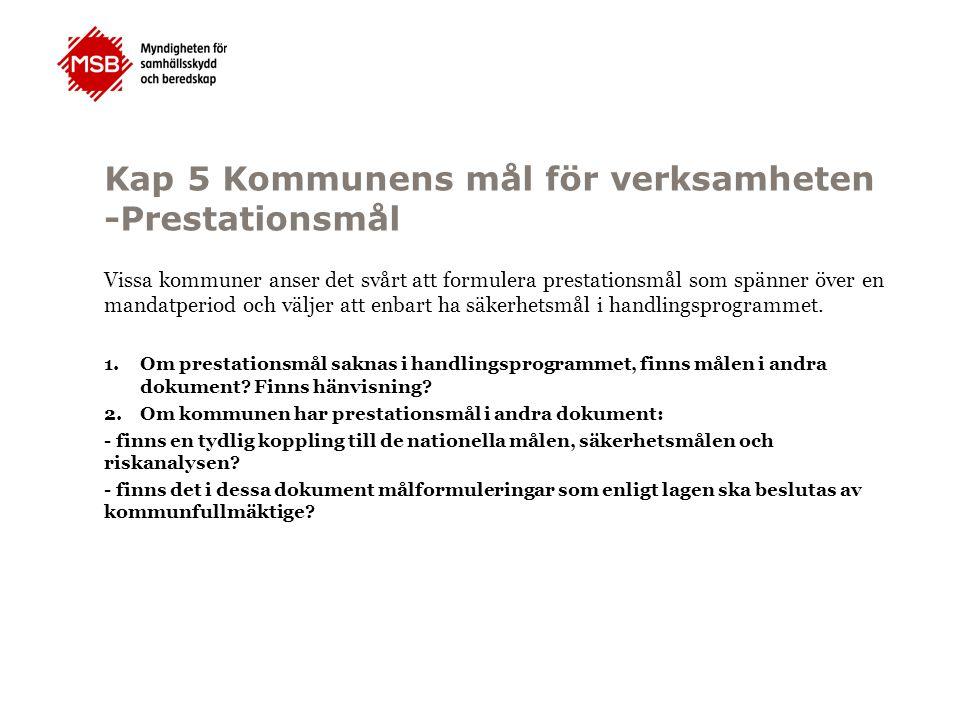 Kap 5 Kommunens mål för verksamheten -Prestationsmål