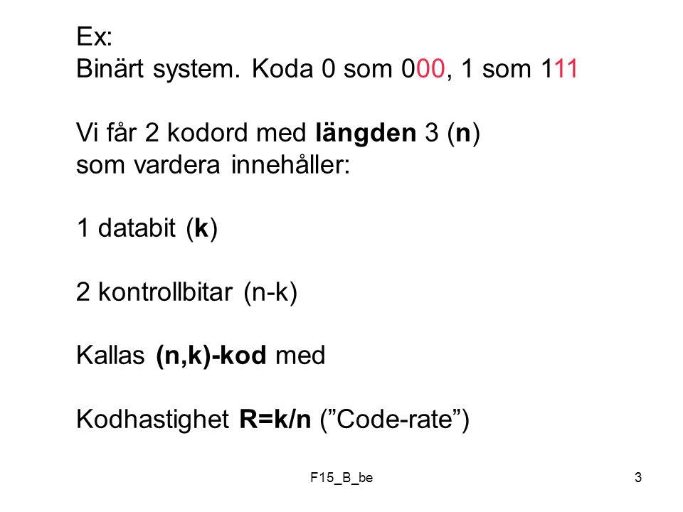 Binärt system. Koda 0 som 000, 1 som 111