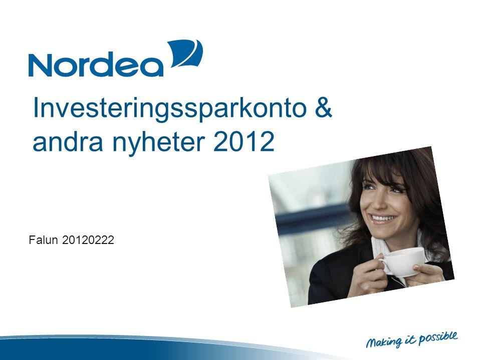 Investeringssparkonto & andra nyheter 2012