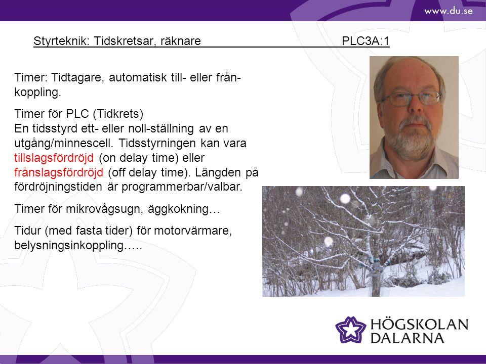 Styrteknik: Tidskretsar, räknare PLC3A:1