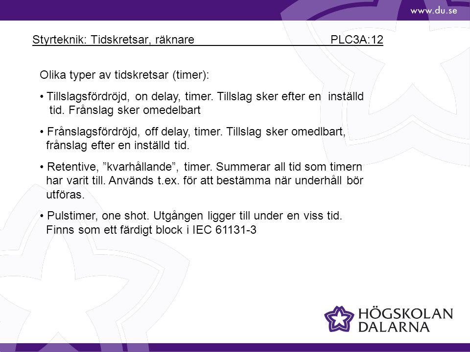 Styrteknik: Tidskretsar, räknare PLC3A:12