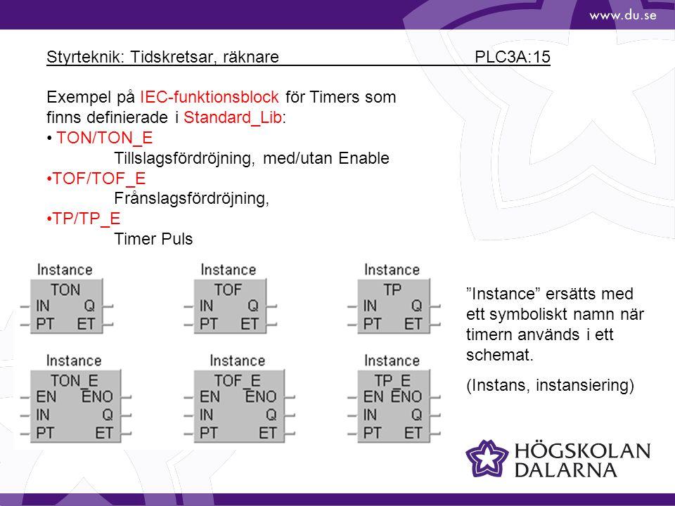 Styrteknik: Tidskretsar, räknare PLC3A:15